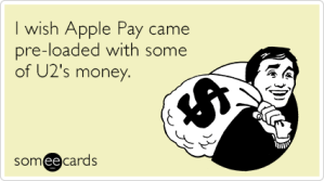 apple-pay-u2-band-music-funny-ecard-pvj
